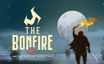 The Bonfire 2 Uncharted Shores Game For Mac Free Download